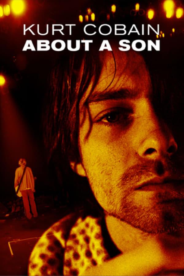 კურტ კობეინი : შვილის შესახებ / Kurt Cobain About a Son