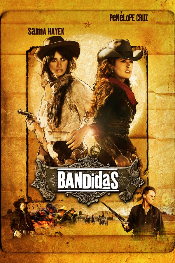 ბანდიტი გოგოები / Bandidas