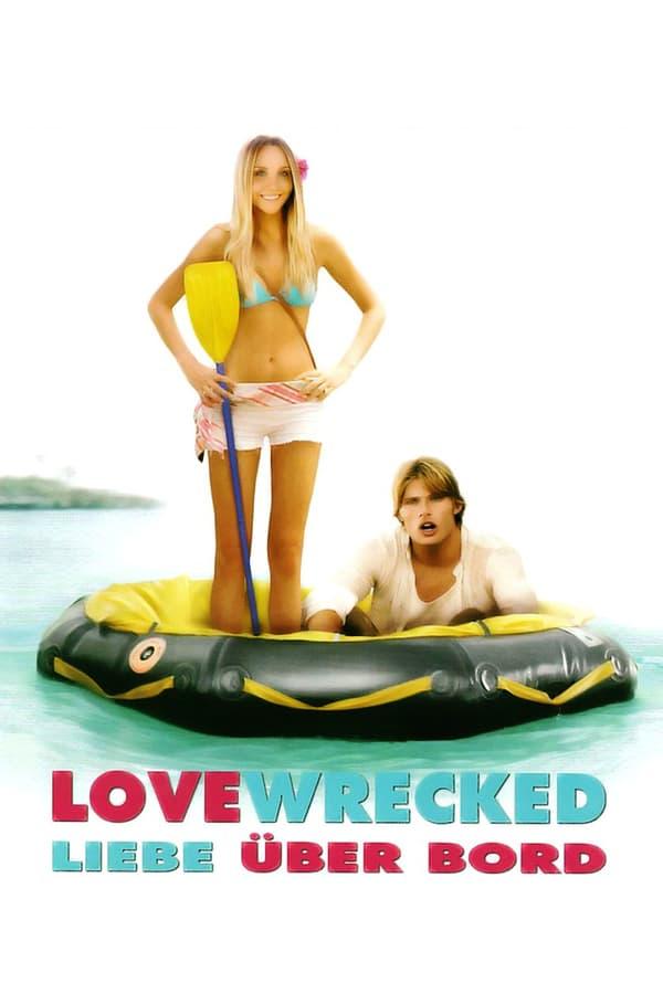 სიყვარულის კუნძული / Lovewrecked