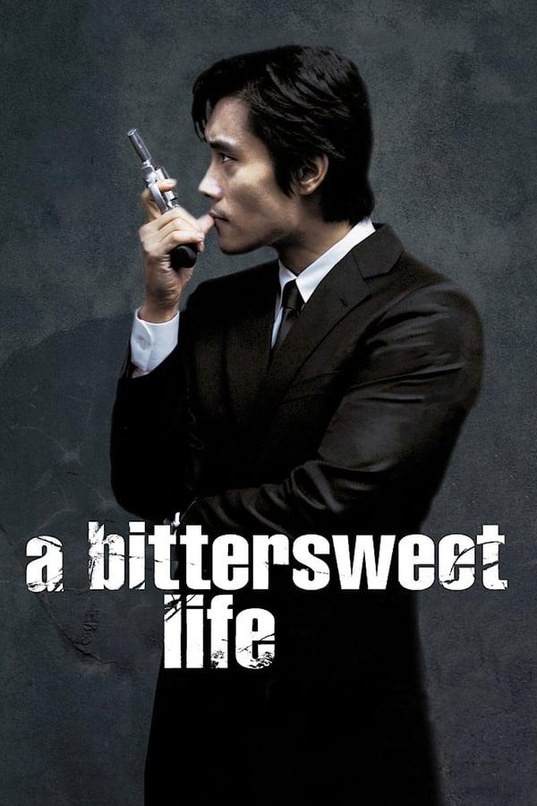 ტკბილი ცხოვრების სიმწარე / A Bittersweet Life