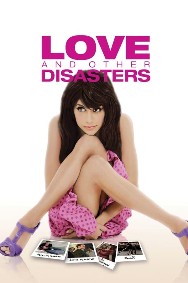 სიყვარული და სხვა კატასტროფები / Love and Other Disasters