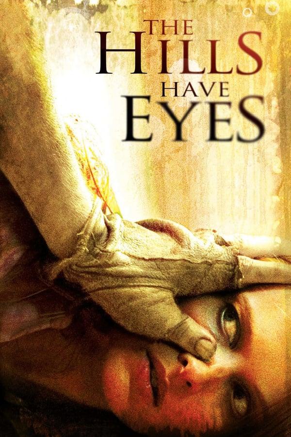 ბორცვებს აქვს თვალები / The Hills Have Eyes