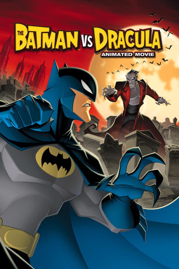 ბეტმენი დრაკულას წინააღმდეგ / The Batman vs. Dracula