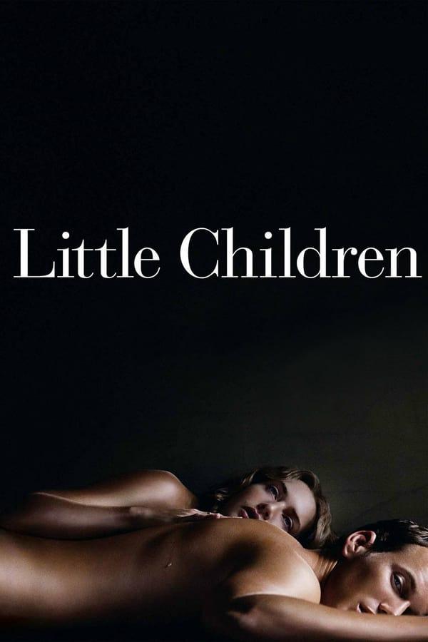 პატარა ბავშვები / Little Children