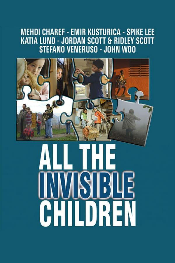 უხილავი ბავშვები / All the Invisible Children