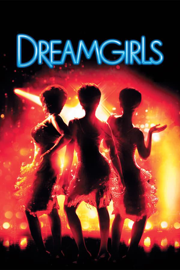 ოცნების გოგონები / Dreamgirls