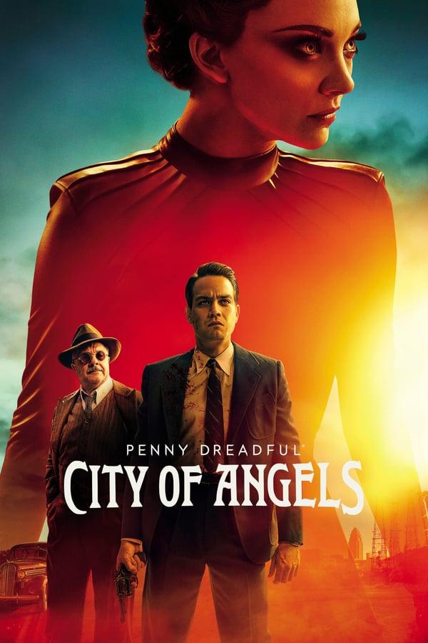 საშიში ზღაპრები: ანგელოზების ქალაქი / Penny Dreadful: City of Angels