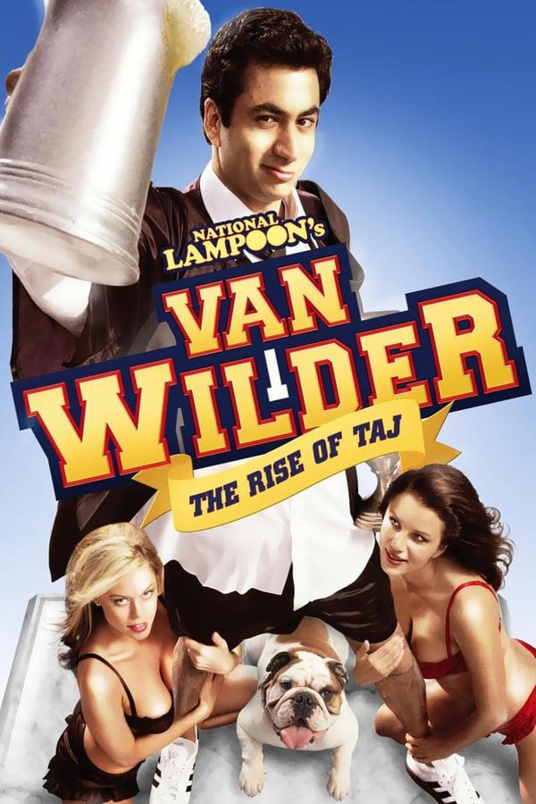 ვან უაილდერი 2 : ტაჯის ამოსვლა / Van Wilder 2: The Rise of Taj