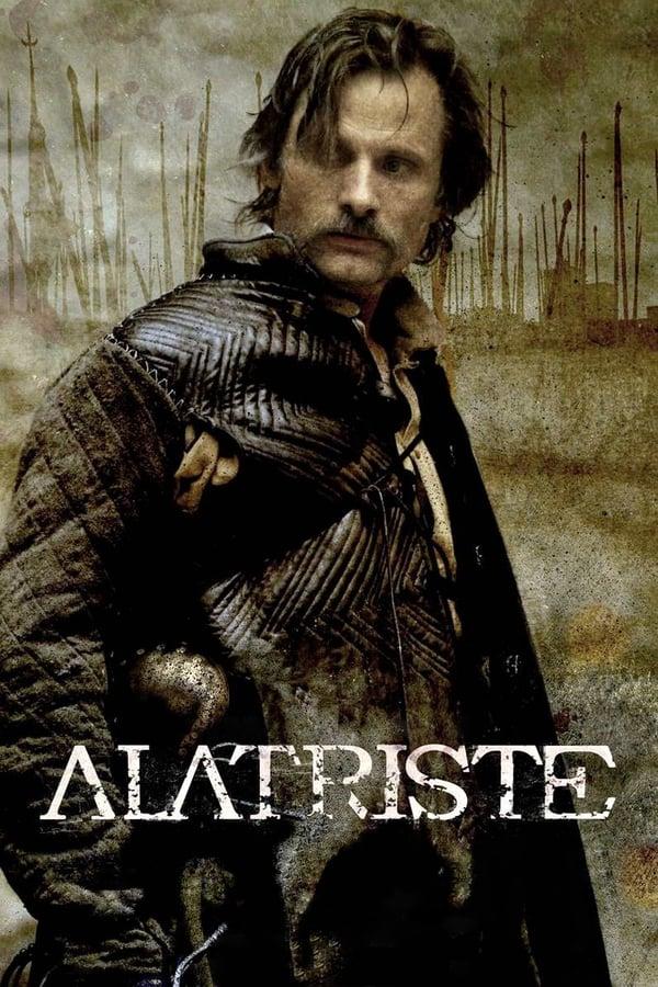 კაპიტანი ალატრისტე / Alatriste