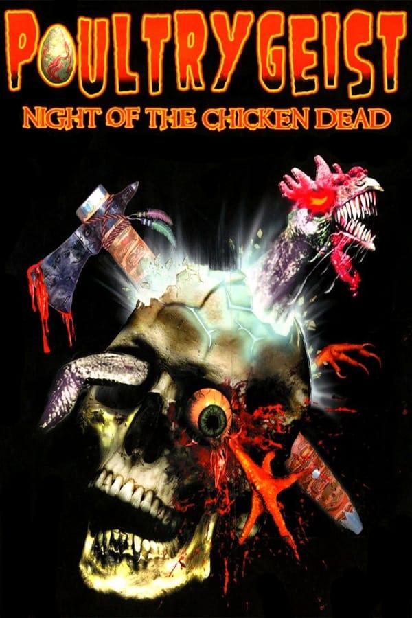 პოლტერგეისტი: ზომბი ქათმების შემოტევა / Poultrygeist: Night of the Chicken Dead