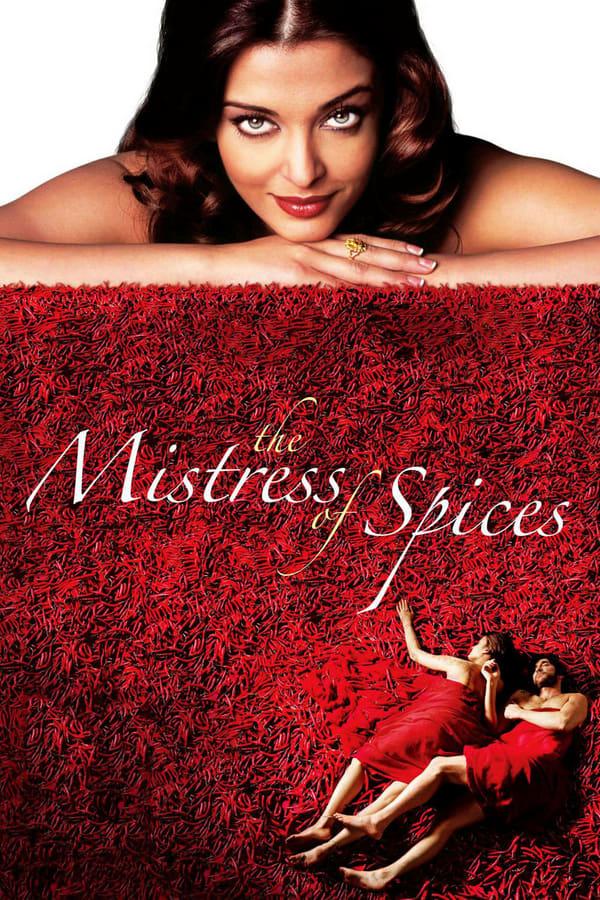 სუნელების პრინცესა / The Mistress of Spices
