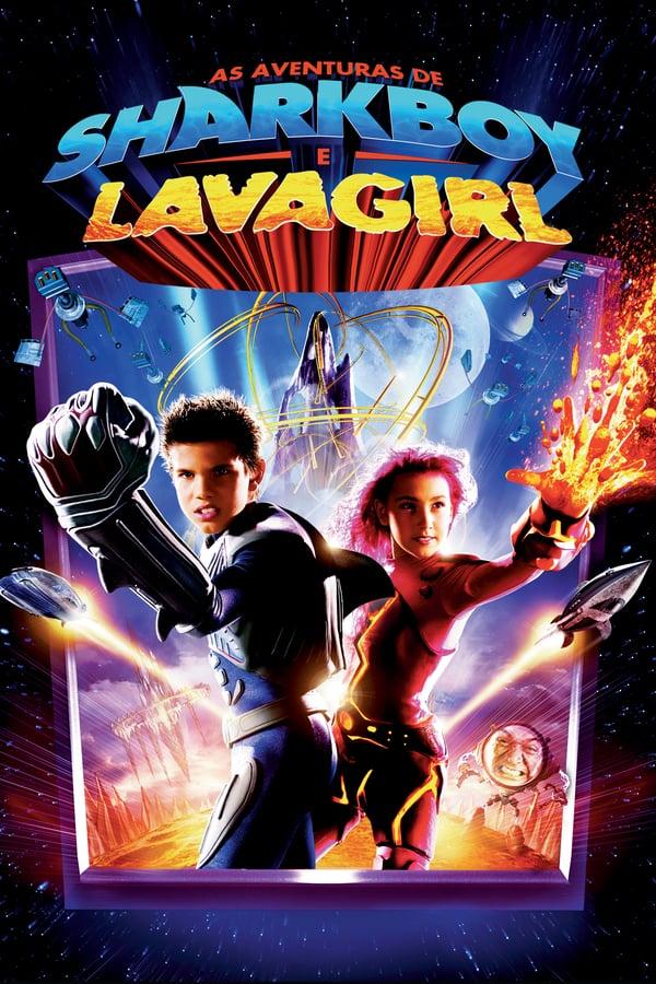 შარკბოის და ლავაგოგონას მოგზაურობა / The Adventures of Sharkboy and Lavagirl 3-D