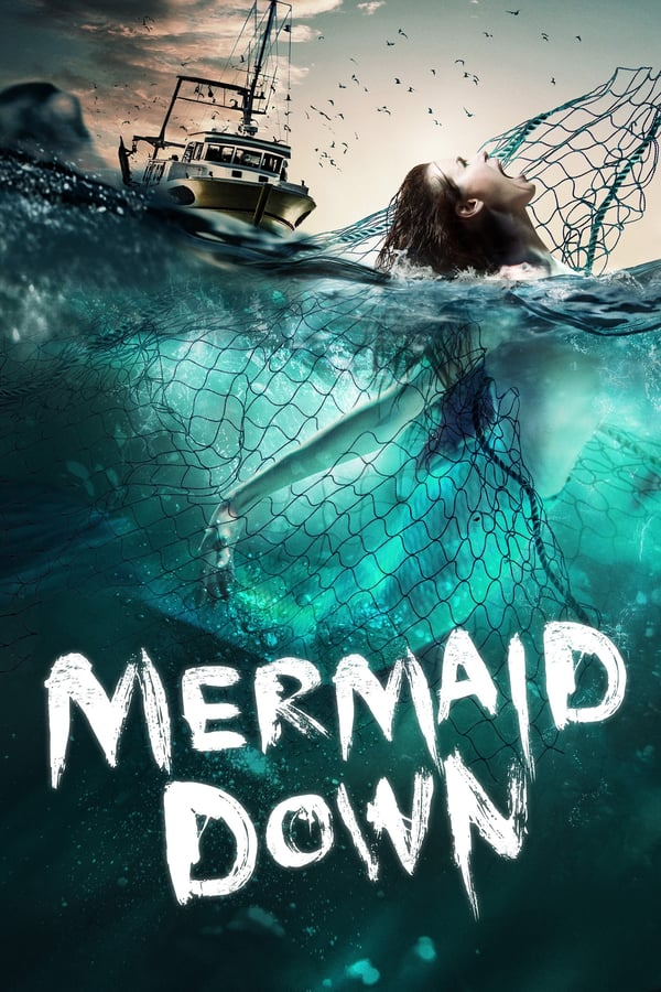 ქალთევზის დაცემა / Mermaid Down