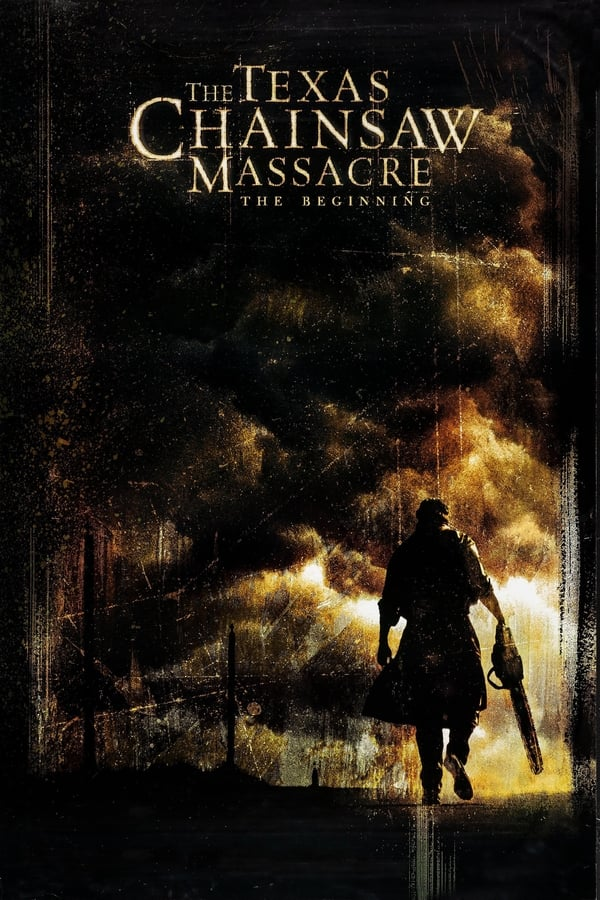 ტეხასური ჟლეტა ხერხით: დასაწყისი / The Texas Chainsaw Massacre: The Beginning