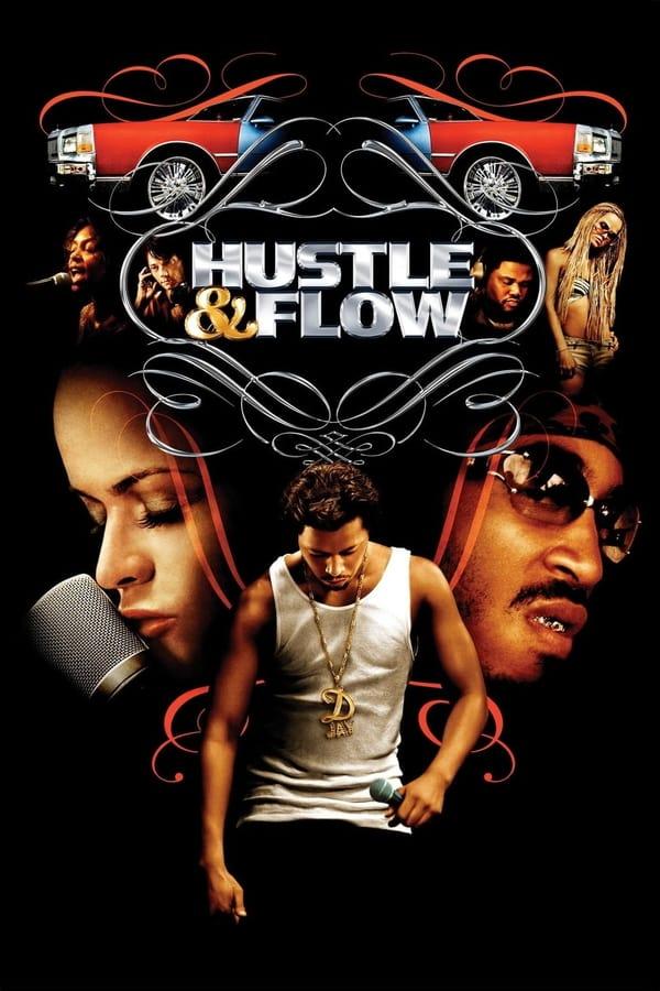 ფუსფუსი და მოძრაობა / Hustle & Flow
