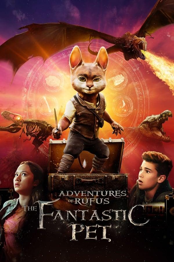 რუფუსის თავდაგასავალი: ფანტასტიური შინაური ცხოველი / Adventures of Rufus: The Fantastic Pet