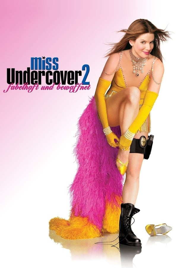 მის კონგენიალურობა 2 / Miss Congeniality 2: Armed & Fabulous