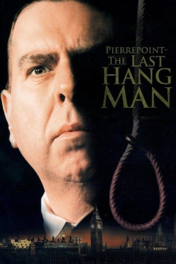 უკანასკნელი ჯალათი / Pierrepoint: The Last Hangman