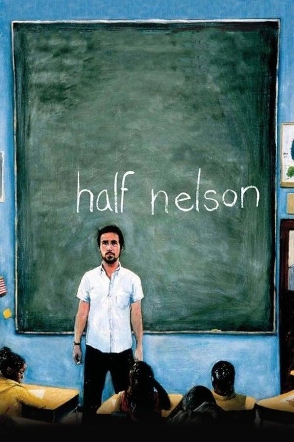 ნახევრად ნელსონი / Half Nelson