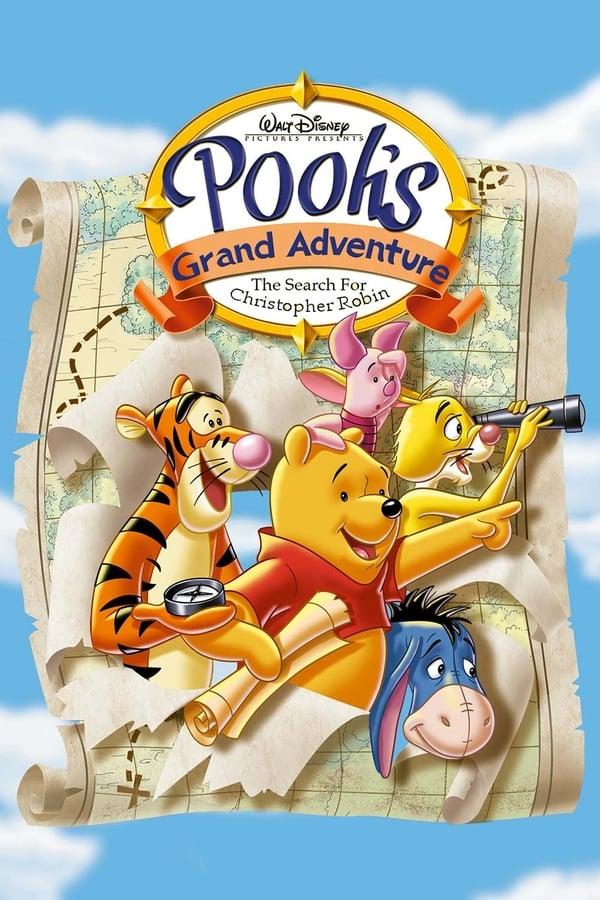 პუჰის დიადი თავგადასავალი: კრისტოფერ რობინის ძიებაში / Pooh's Grand Adventure: The Search for Christopher Robin