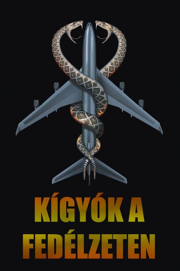 გველების რეისი / Snakes on a Plane