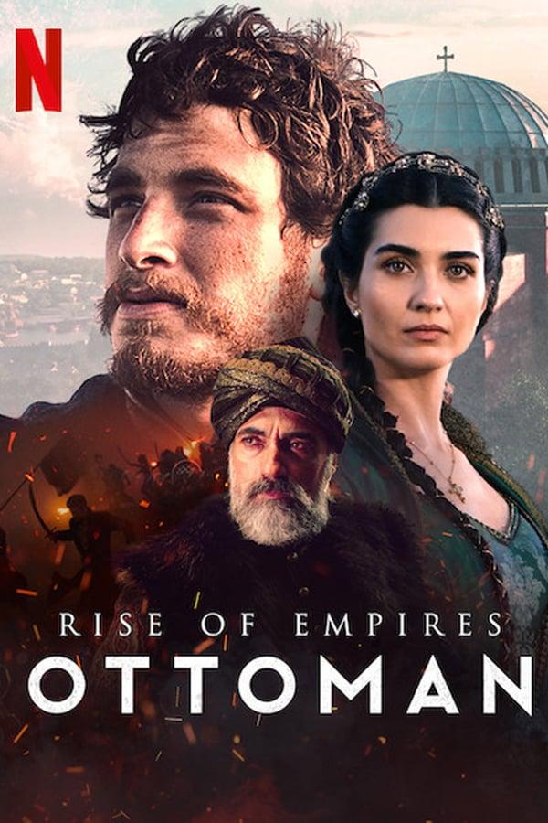 ოტომანთა აღმავლობა / Rise of Empires: Ottoman