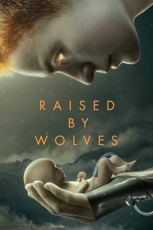 მგლების აღზრდილი / Raised by Wolves