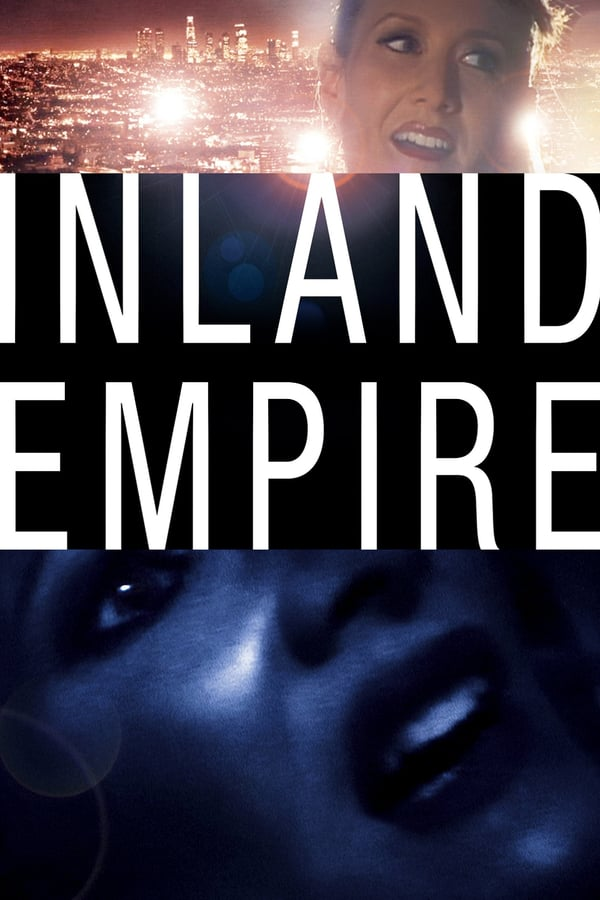შინაგანი იმპერია / Inland Empire