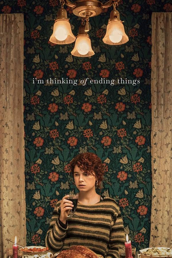 ყველაფრის დასრულებაზე ვფიქრობ / I'm Thinking of Ending Things