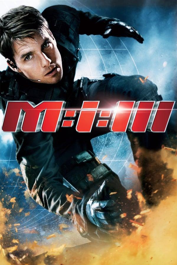 შეუსრულებელი მისია 3 / Mission: Impossible III