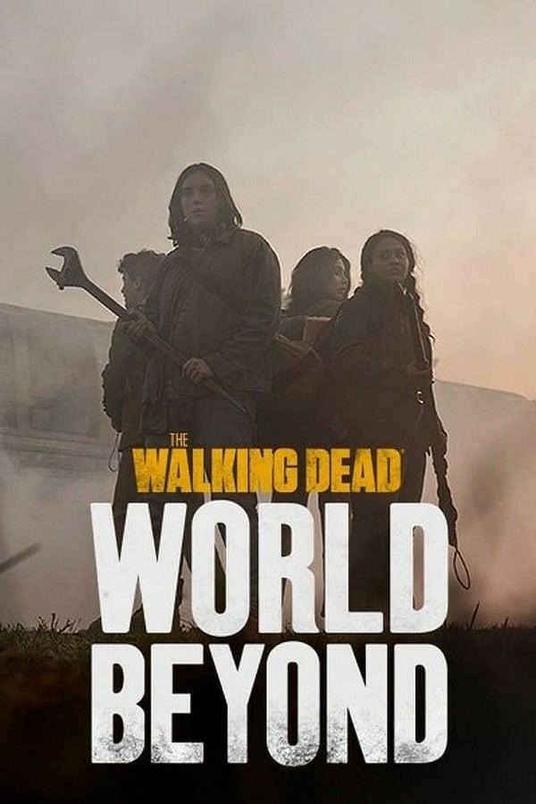 მოსიარულე მკვდრები სპინ-ოფი / The Walking Dead: World Beyond