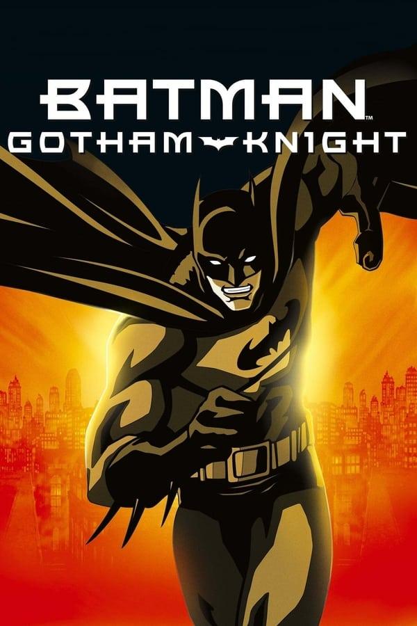 ბეტმენი:გოთემის რაინდი / Batman: Gotham Knight