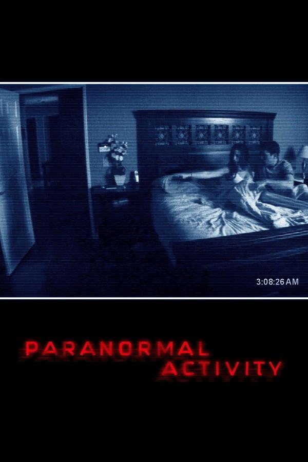 პარანორმალური მოვლენა / Paranormal Activity