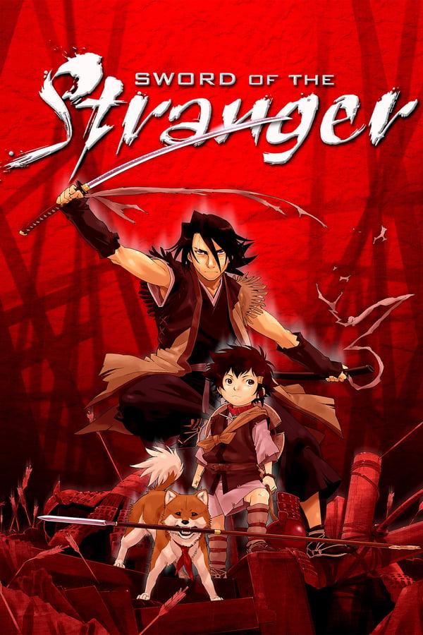 უცნობის მახვილი / Sword of the Stranger