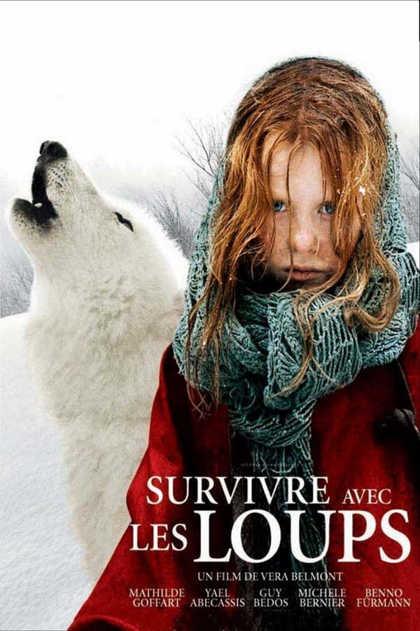 გადარჩენა მგლებთან / Survivre avec les loups