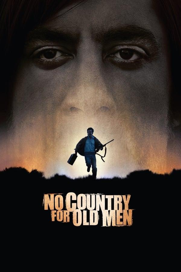 მოხუცების ადგილი აქ არ არის / No Country for Old Men