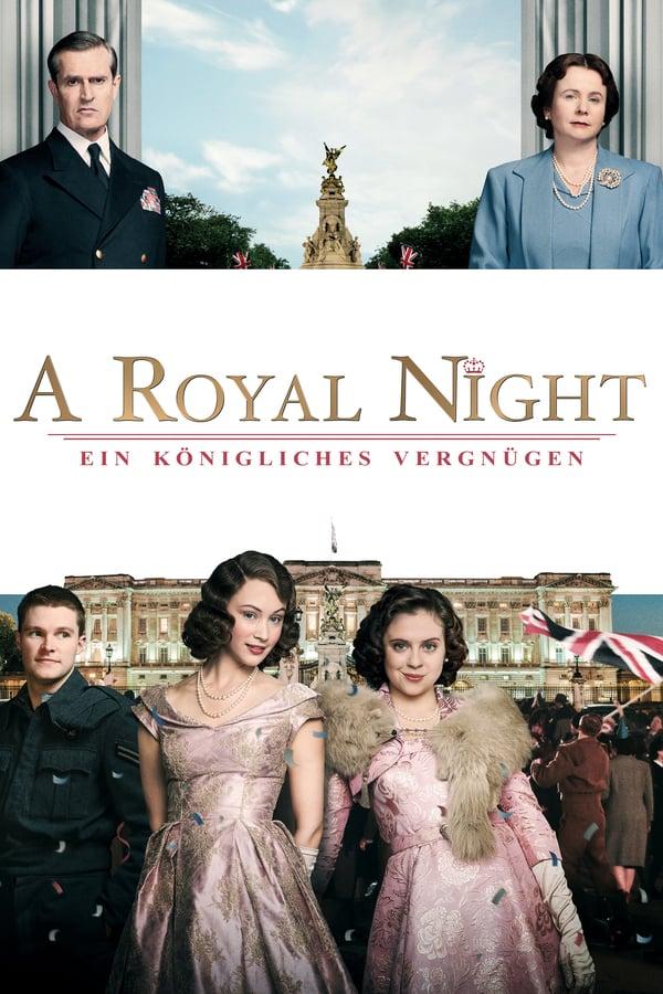 ლონდონური არდადეგები / A Royal Night Out