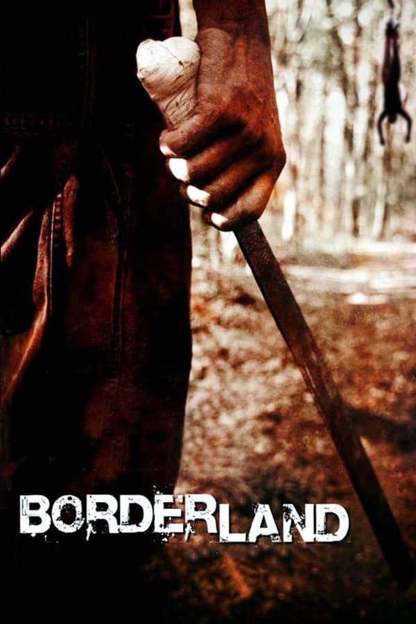 შიშის ზღვარზე / Borderland