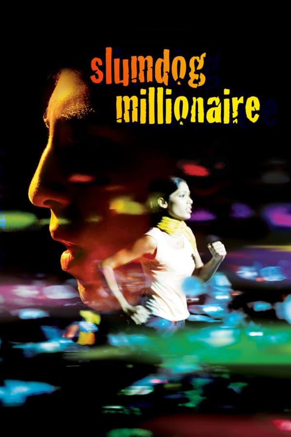 მილიონერი ღარიბთა უბნიდან / Slumdog Millionaire