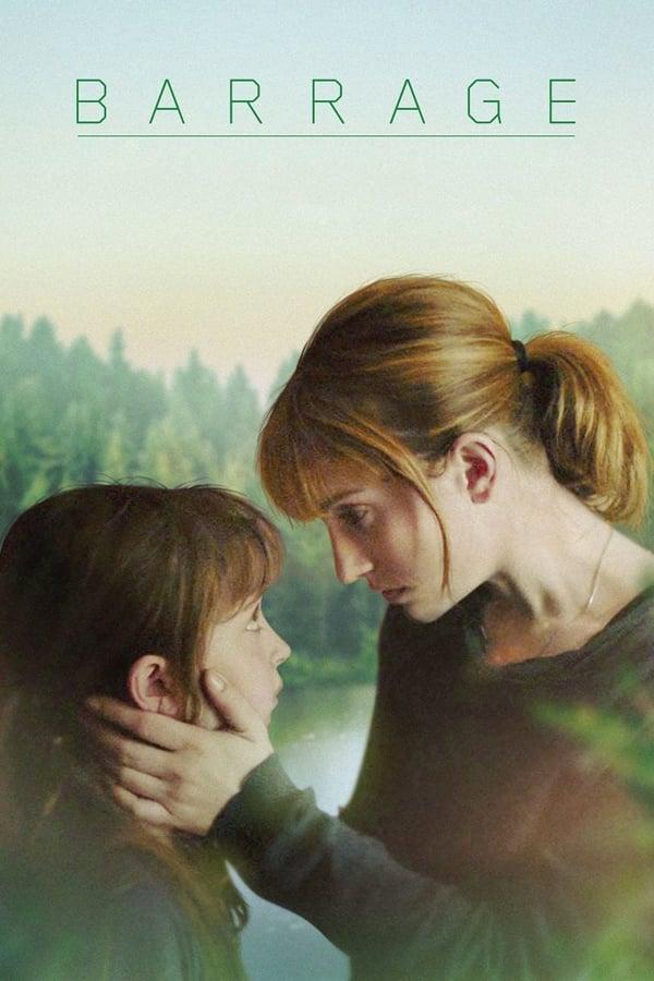 ორი დედა, ორი ქალიშვილი / Barrage
