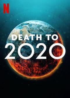 სიკვდილი 2020 წელს / Death to 2020