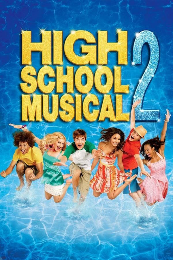 მიუზიკლი საშუალო სკოლაში 2 / High School Musical 2