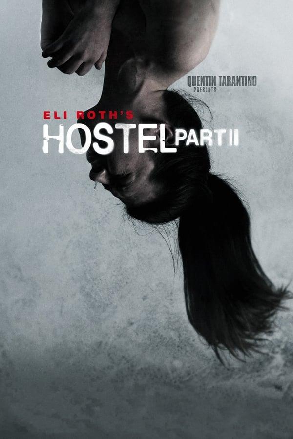 ჰოსტელი 2 / Hostel: Part II