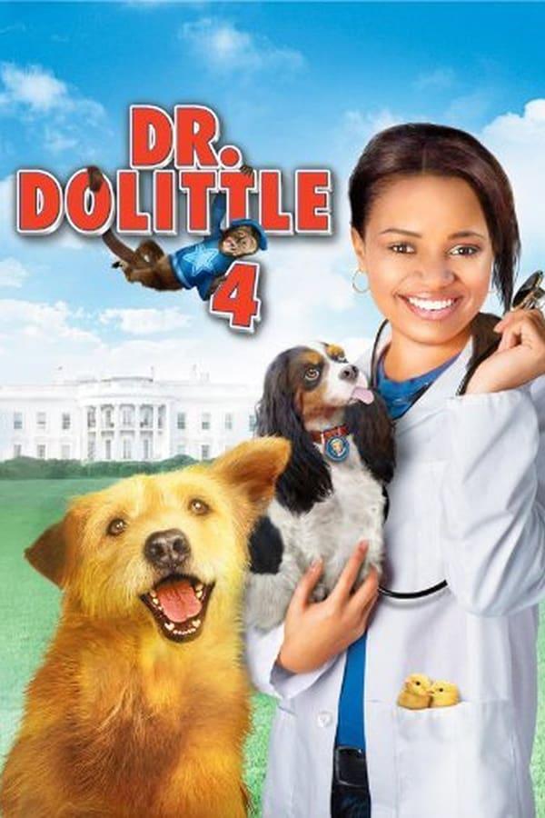 ექიმი დულიტლი 4 / Dr. Dolittle: Tail to the Chief