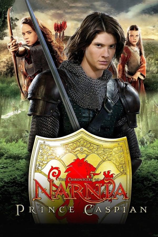 ნარნიის ქრონიკები: უფლისწული კასპიანი / The Chronicles of Narnia: Prince Caspian