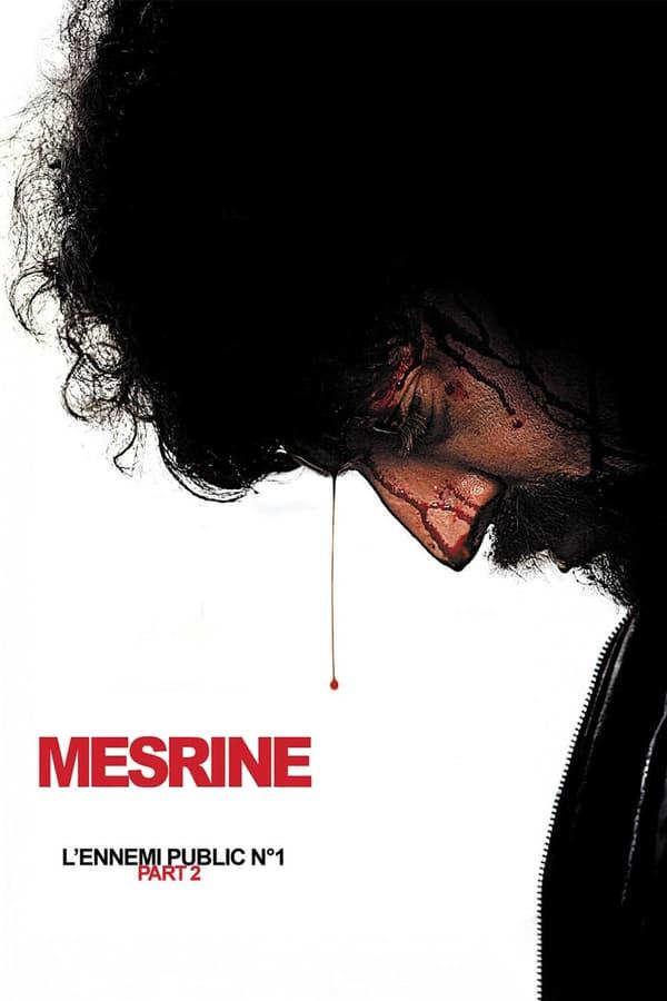 სახელმწიფოს მტერი (ლეგენდა) 2 / Mesrine Part 2: Public Enemy #1
