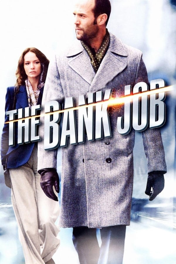 თავდასხმა ბანკზე / The Bank Job