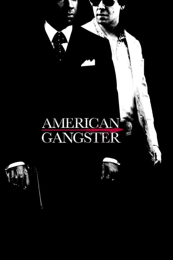 ამერიკელი განგსტერი / American Gangster