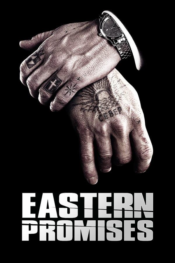 აღმოსავლური დაპირებები / Eastern Promises