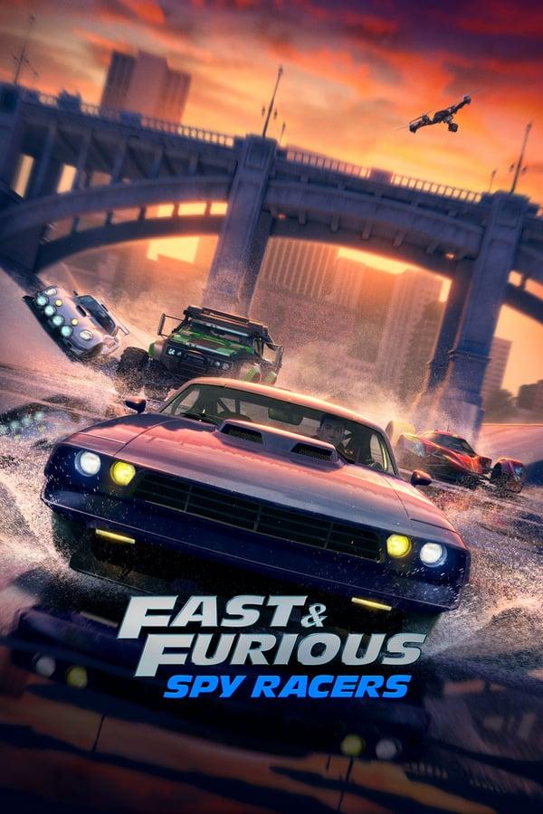 ფორსაჟი / Fast & Furious Spy Racers